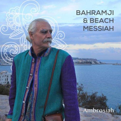 Bahramji & Beach Messiah - Ambrosiah (2018)