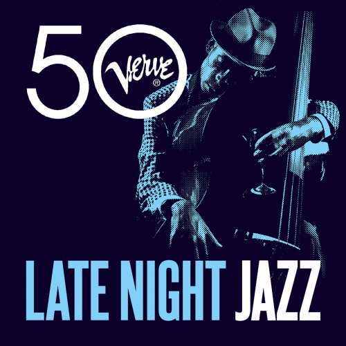 Various Artists – Late Night Jazz – Verve 50 (2013)