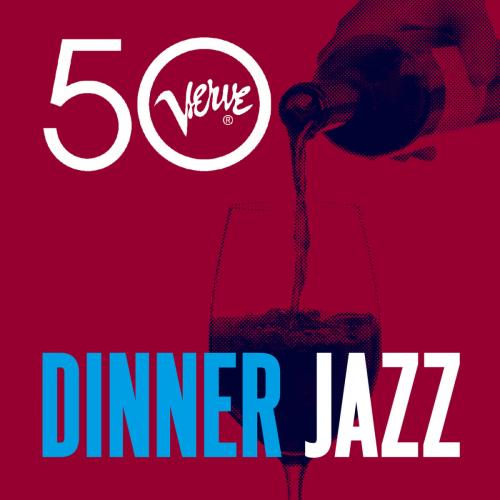 Various Artists – Dinner Jazz – Verve 50 (2013)