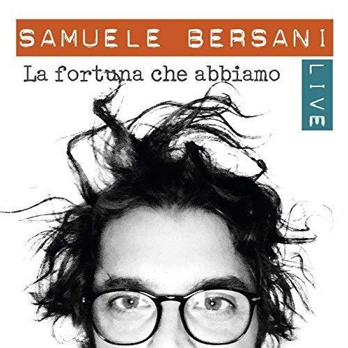 Samuele Bersani – La fortuna che abbiamo (Live) (2016) Flac + Mp3