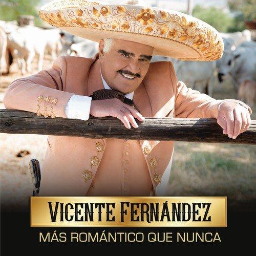 Vicente Fernández - Más Romántico Que Nunca (2018)