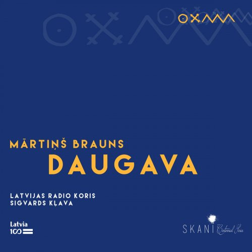 Latvian Radio Choir, M�rtiņš Brauns & Sigvards Kļava - Brauns: DAUGAVA (2018)