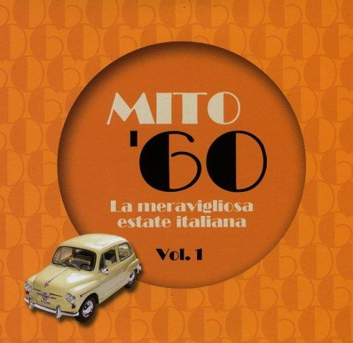 VA – Mito '60 (La meravigliosa estate Italiana Vol.1) (2018)
