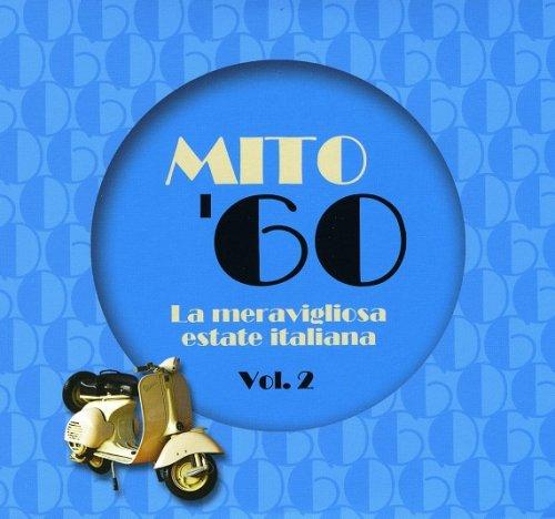 VA – Mito '60 (La meravigliosa estate Italiana Vol.2) (2018)
