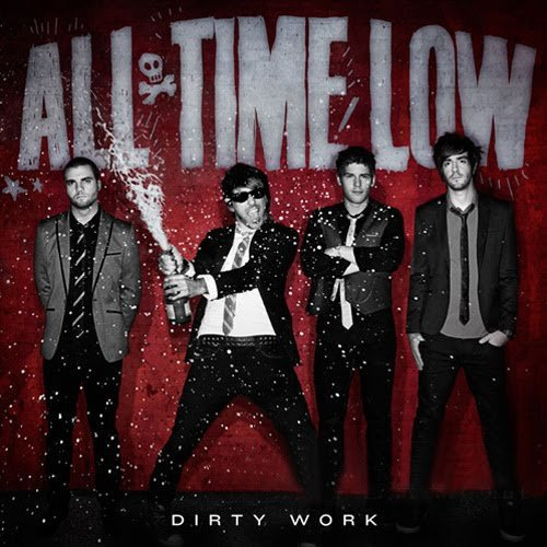 All Time Low – Dirty Work (2011) LP