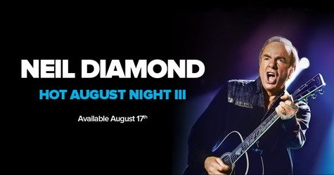 Neil Diamond - Hot August Night III (2018) [Hi-Res]