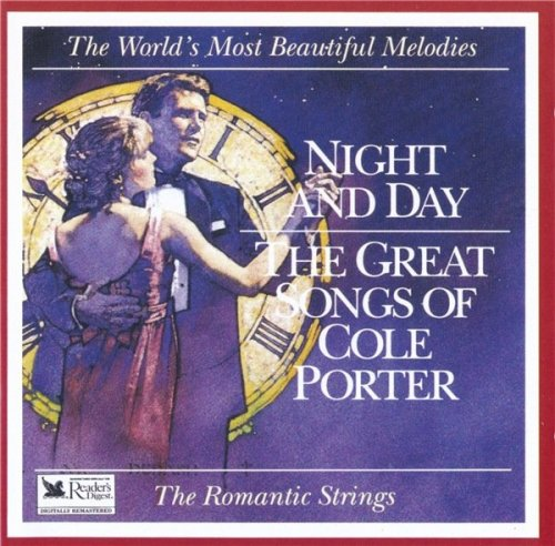 The Romantic Strings Orchestra – Night And Day: The Great Songs Of Cole Porter (1993)