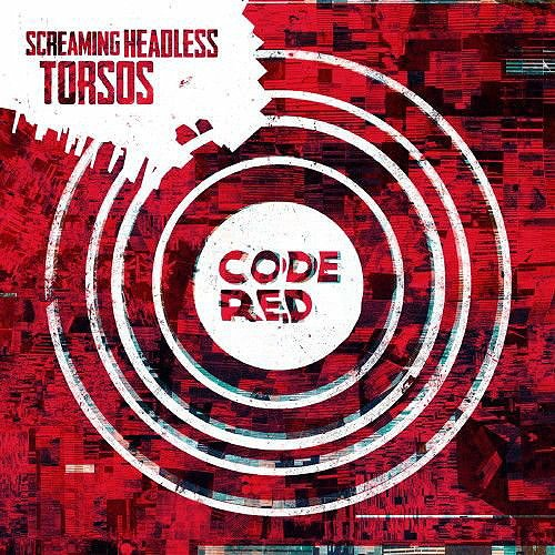 Screaming Headless Torsos - Code Red (2014)