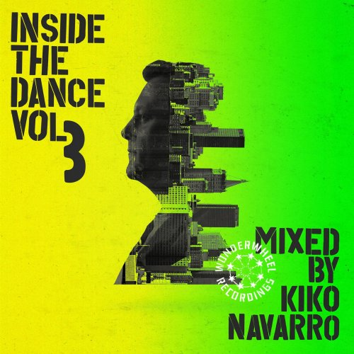 VA - Inside the Dance, Vol. 3: Selected & Mixed by Kiko Navarro (2017)