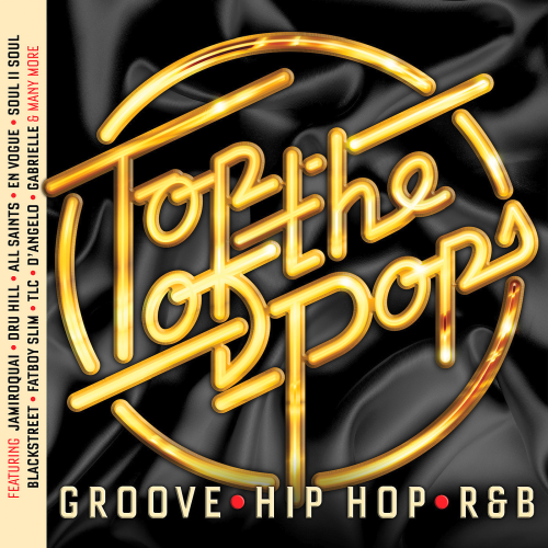 VA - Top Of The Pops Groove, Hip Hop And RnB (2018)