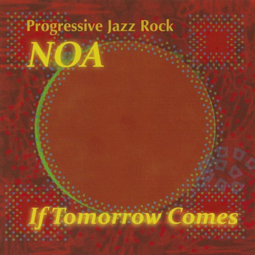 Noa – If Tomorrow Comes (2018)