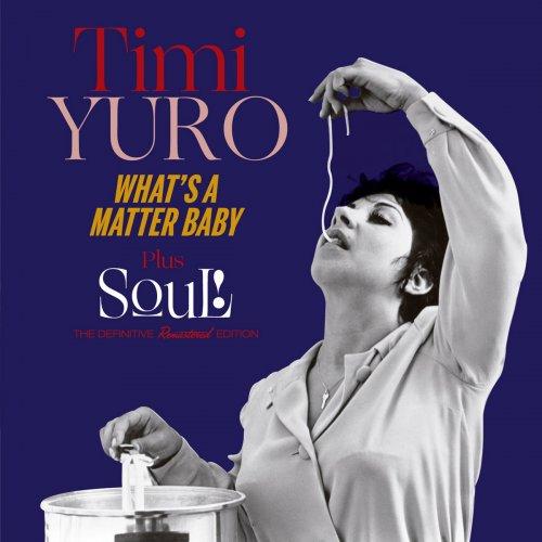 Timi Yuro – What's a Matter Baby + Soul! (Bonus Track Version) (2016) (Flac)