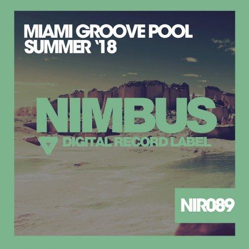 VA – Miami Groove Pool '18 (2018)  Flac + Mp3