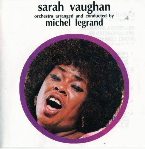 Sarah Vaughan & Michel Legrand – Sarah Vaughan With Michel Legrand (2000) FLAC