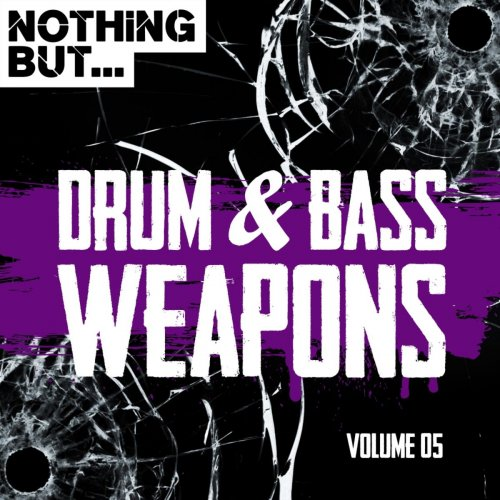 Various Artists – Nothing But… Drum & Bass Weapons, Vol. 05 (2018) Mp3
