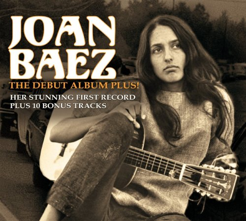 Joan Baez – The Debut Album Plus! (2011)