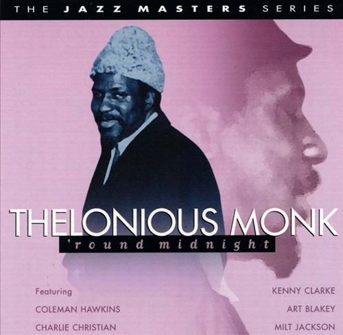 Thelonious Monk – 'Round Midnight (1999)  (Jazz)