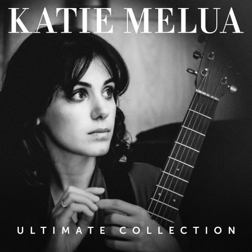 Katie Melua – Ultimate Collection (2018)