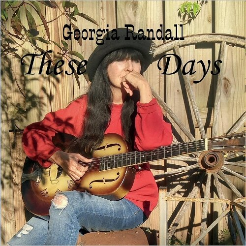 Georgia Randall - These Days (2018)