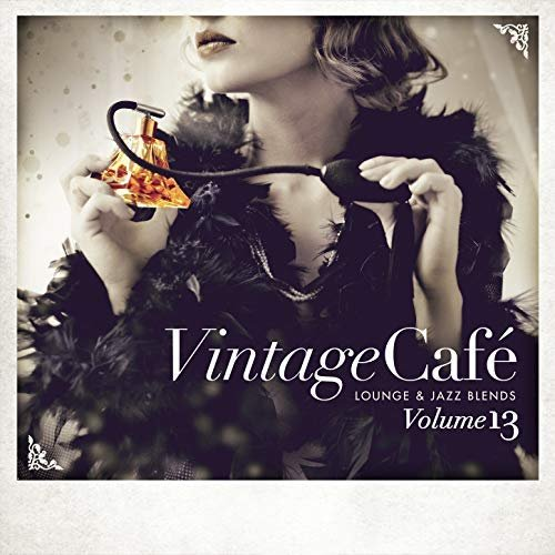 VA – Vintage Cafe Lounge And Jazz Blends Special Selection Vol.13 (2018)