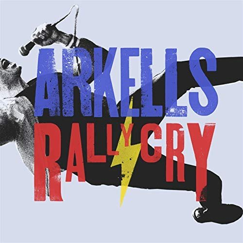 Arkells - Rally Cry (2018)