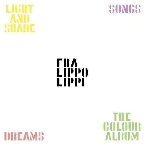 Fra Lippo Lippi – 4CD Box (2011)