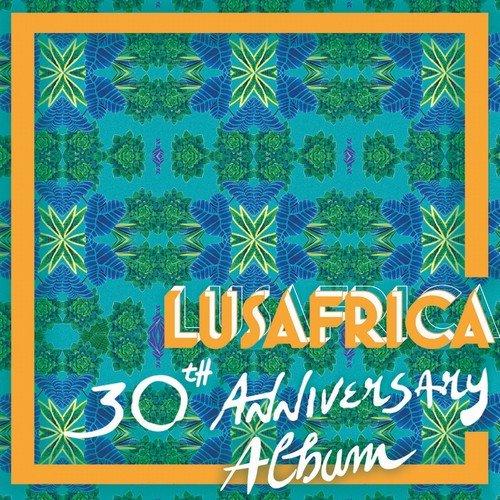VA - Lusafrica 30th Anniversary Album (2018)