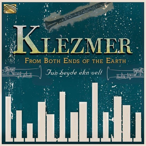From Both Ends of the Earth - Klezmer (2018)
