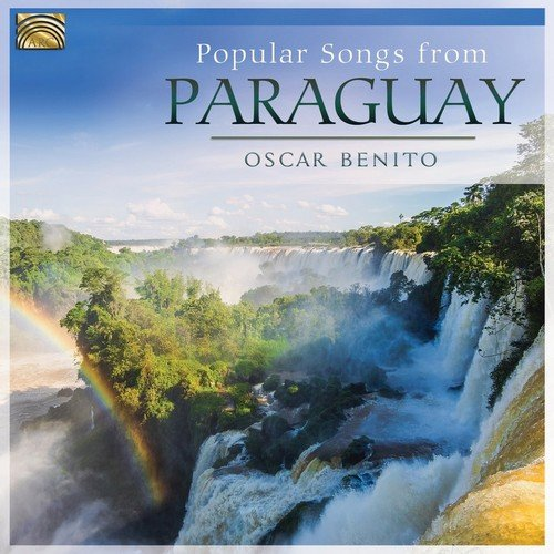 Oscar Benito - Popular Songs from Paraguay (2018)