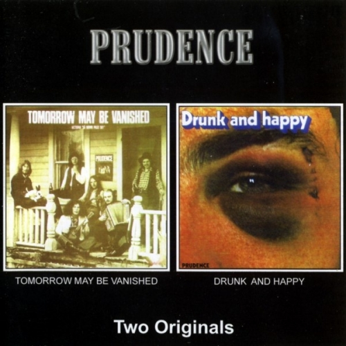 Prudence - Tomorrow May Be Vanished/Drunk And Happy (1972-73) [Remastered] (2003) Lossless