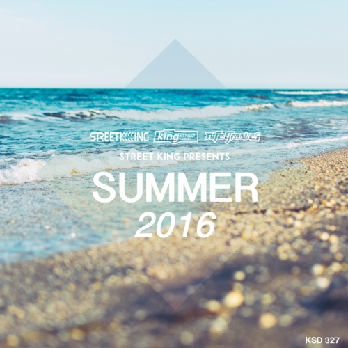 VA - Street King Presents Summer (2016)
