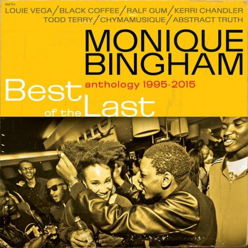 Monique Bingham - Best Of The Last (Anthology: 1995-2015) 2016