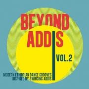 VA - Beyond Addis 02 (Modern Ethiopian Dance Grooves Inspired By Swinging Addis) (2016)