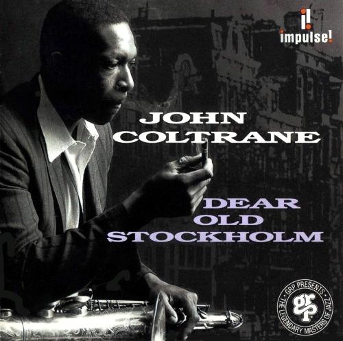 John Coltrane - Dear Old Stockholm (1965)