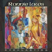 Ronnie Laws - Everlasting (2004)