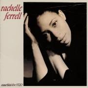 Rachelle Ferrell -Rachelle Ferrell( Somethin' Else) (1990)