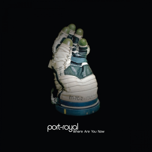 Port-Royal - Where Are You Now (2015) lossless