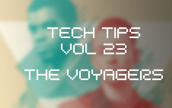 Sonic Academy Tech Tips Volume 23 with The Voyagers TUTORiAL