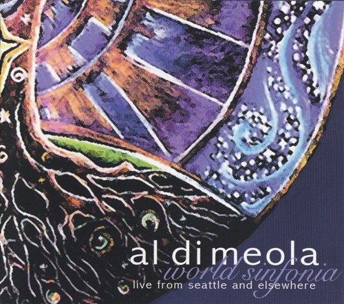 Al Di Meola - World Sinfonia-Live From Seattle And Elsewhere (2009), 320 Kbps