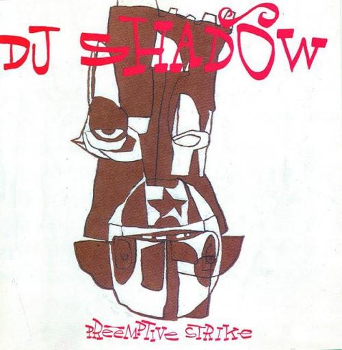 DJ Shadow - Preemptive Strike (1998)