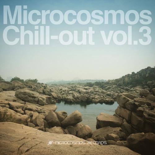 VA - Microcosmos Chill-Out Vol. 3 (2016)
