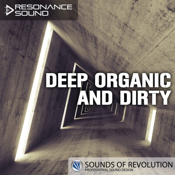 Resonance Sound SOR – Deep Organic and Dirty WAV