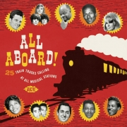 VA - All Aboard 25 Train Tracks Calling at All Musical Stations (2015)