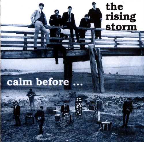 The Rising Storm – Calm Before…Alive Again At Andover (1967) (1992) Lossless