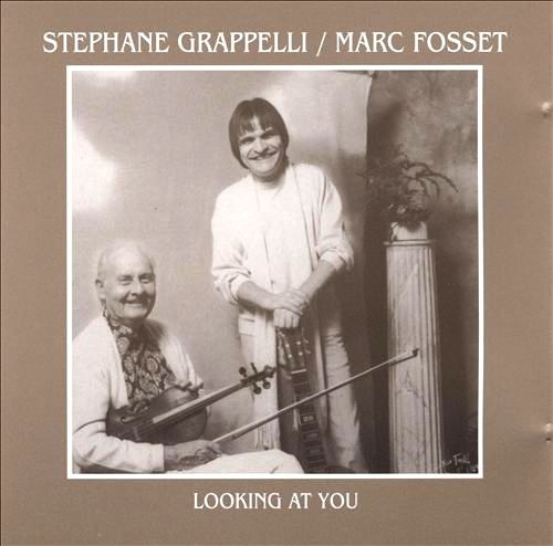 Stephane Grappelli & Marc Fosset – Looking At You (1984)