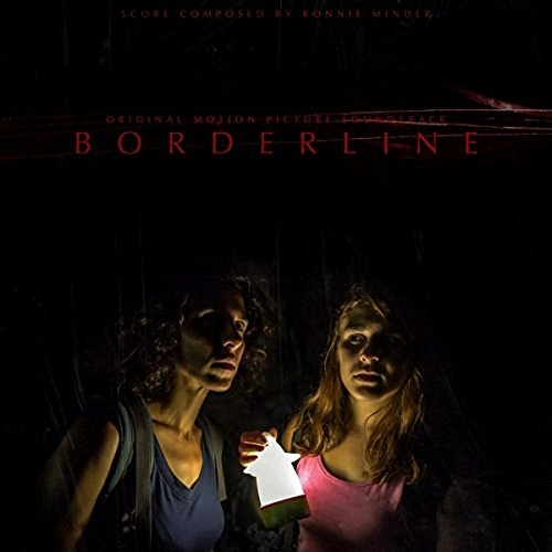 Ronnie Minder - Borderline (Original Motion Picture Soundtrack) (2016)