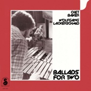 Chet Baker & Wolfgang Lackerschmid - Ballads For Two (1979), MP3, 320 Kbps