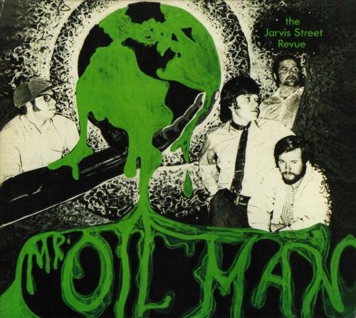 Jarvis street revue mr oil man 1970 remastered 2000 lossless