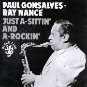 Paul Gonsalves / Ray Nance - Just A-Sittin' And A-Rockin' (1970)