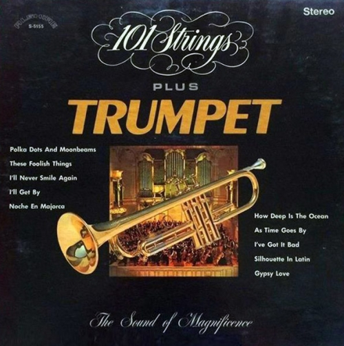 101 Strings Plus Trumpet - The Sound of Magnificence (1969)